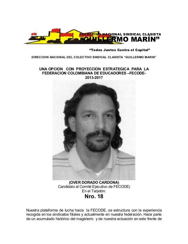 """DIRECCION NACIONAL DEL COLECTIVO SINDICAL CLASISTA """"GUILLERMO MARIN""""UNA OPCION CON PROYECCION ESTRATEGICA PARA LAFEDERACIO..."""