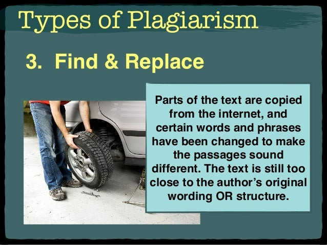 5 types of plagiarism The five types of plagiarism are you stealing intellectual property adapted from instructor theresa ireton's in-class presentation presenting another's original thoughts or ideas as your own using another's exact words without proper citation strategies to avoid plagiarism.