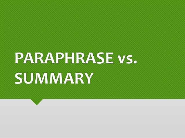 Summarizing and paraphrase activities vs