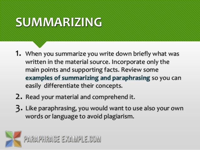 Comparison of summarizing and paraphrasing