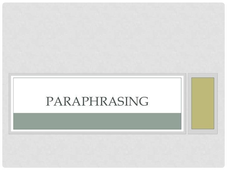 Paraphrasing<br />