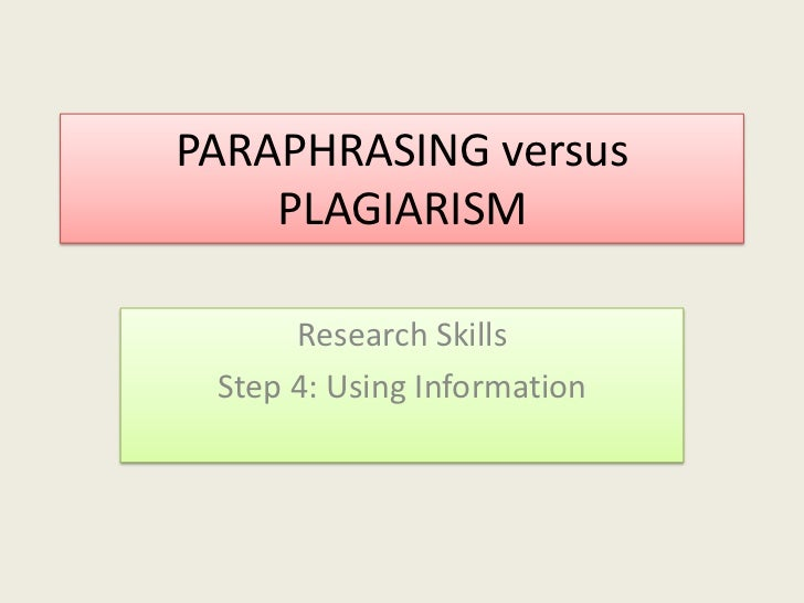 paraphrasing skills Paraphrasing skills the text has been changed in several ways (changed words, changed word forms, changed referencing skills the paraphrase includes an in-text citation for the source text.