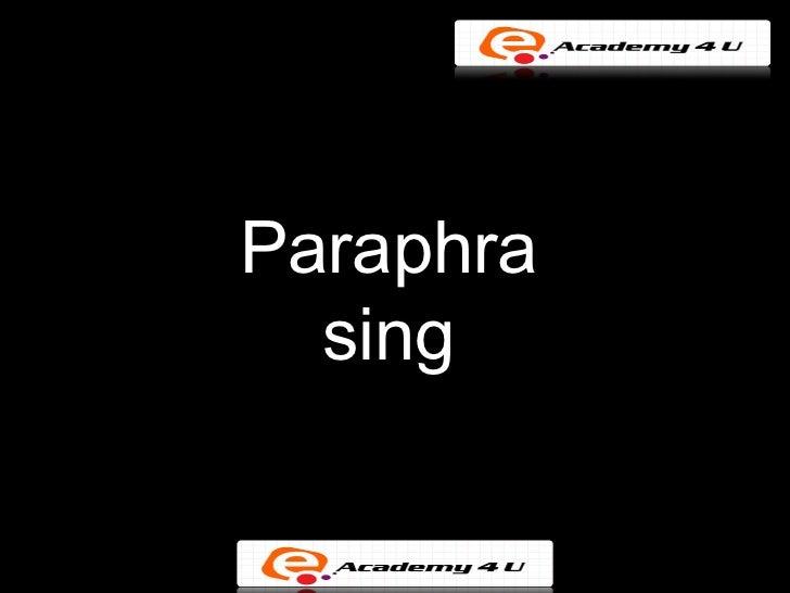 Paraphra  sing
