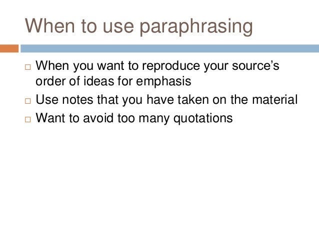 Summarizing paraphrasing and quoting sources