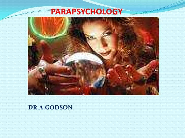 PARAPSYCHOLOGY<br />DR.A.GODSON<br />