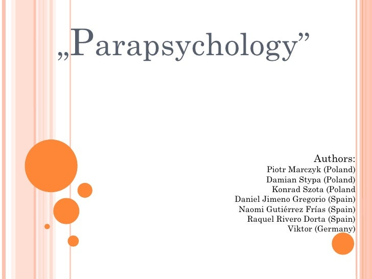 What is parapsychology?