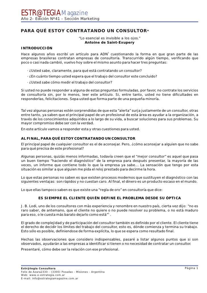 ESTR@TEGIA Magazine Año 2- Edición Nº41 - Sección Marketing   PARA QUÉ ESTOY CONTRATANDO UN CONSULTOR*                    ...