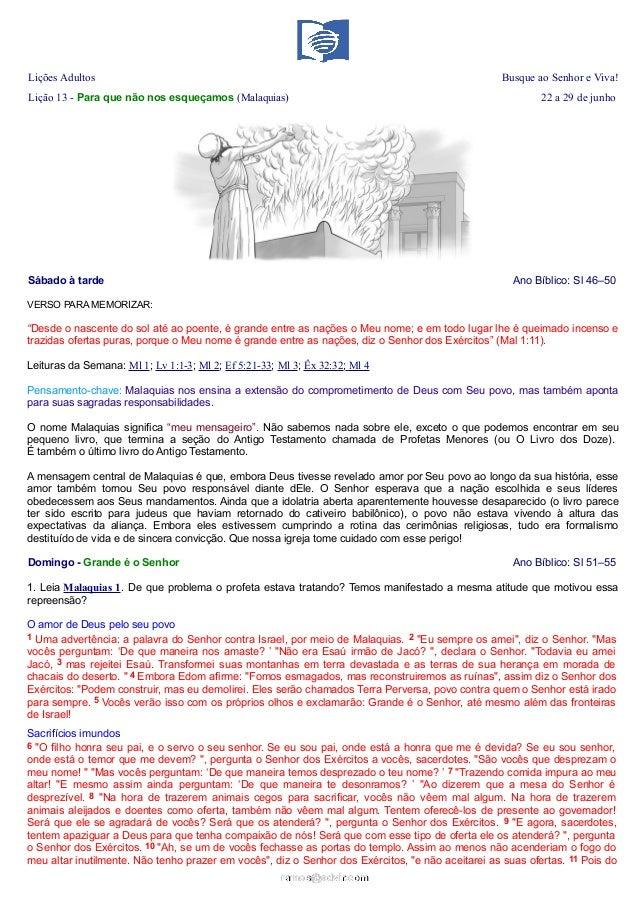 Lições Adultos Busque ao Senhor e Viva!Lição 13 - Para que não nos esqueçamos (Malaquias) 22 a 29 de junhoSábado à tarde A...