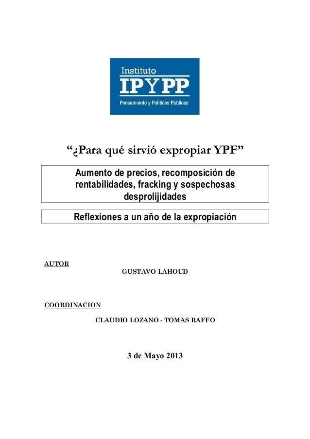 """""""¿Para qué sirvió expropiar YPF"""" Aumento de precios, recomposición derentabilidades, fracking y sospe..."""