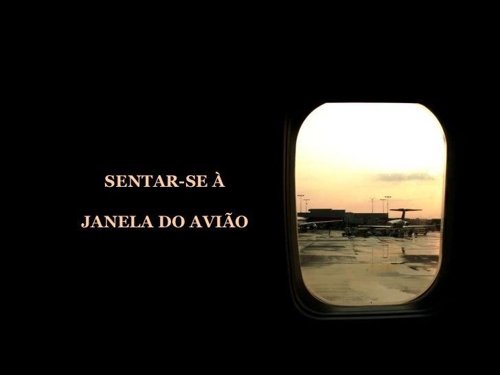 SENTAR-SE À JANELA DO AVIÃO