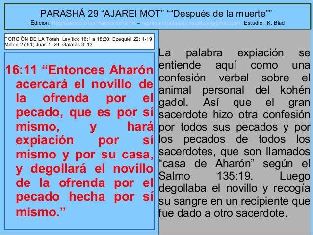 """24 PARASHÁ 29 """"AJAREI MOT"""" """"""""Después de la muerte"""""""" Edicion: Regresando a las Raices de la Fe – regresandoalasraicesdelafe..."""
