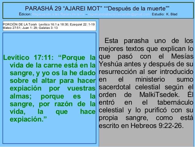 """3 PARASHÁ 29 """"AJAREI MOT"""" """"""""Después de la muerte"""""""" Edicion: Regresando a las Raices de la Fe – regresandoalasraicesdelafe@..."""