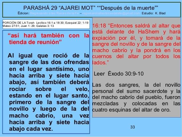 """33 PARASHÁ 29 """"AJAREI MOT"""" """"""""Después de la muerte"""""""" Edicion: Regresando a las Raices de la Fe – regresandoalasraicesdelafe..."""