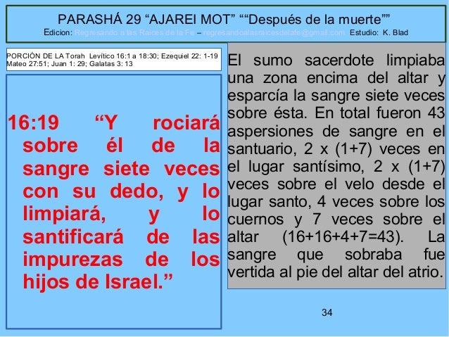 """34 PARASHÁ 29 """"AJAREI MOT"""" """"""""Después de la muerte"""""""" Edicion: Regresando a las Raices de la Fe – regresandoalasraicesdelafe..."""