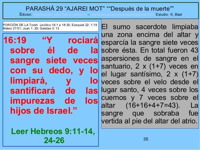 """35 PARASHÁ 29 """"AJAREI MOT"""" """"""""Después de la muerte"""""""" Edicion: Regresando a las Raices de la Fe – regresandoalasraicesdelafe..."""