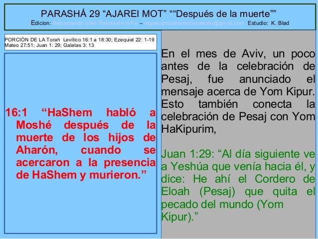 """4 PARASHÁ 29 """"AJAREI MOT"""" """"""""Después de la muerte"""""""" Edicion: Regresando a las Raices de la Fe – regresandoalasraicesdelafe@..."""