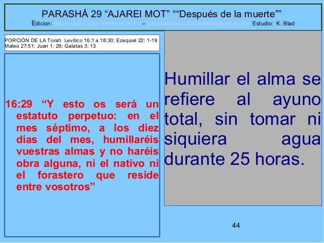 """44 PARASHÁ 29 """"AJAREI MOT"""" """"""""Después de la muerte"""""""" Edicion: Regresando a las Raices de la Fe – regresandoalasraicesdelafe..."""