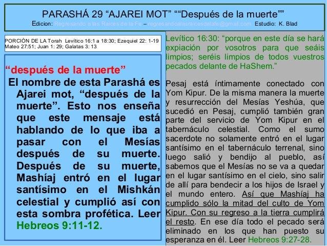 """5 PARASHÁ 29 """"AJAREI MOT"""" """"""""Después de la muerte"""""""" Edicion: Regresando a las Raices de la Fe – regresandoalasraicesdelafe@..."""