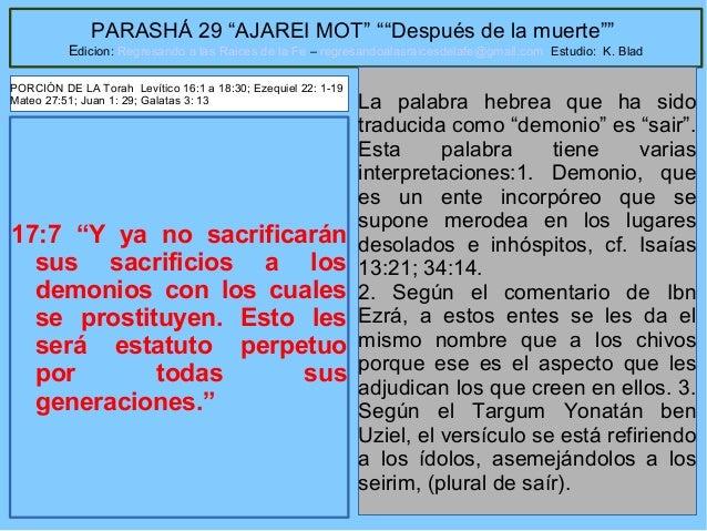 """51 PARASHÁ 29 """"AJAREI MOT"""" """"""""Después de la muerte"""""""" Edicion: Regresando a las Raices de la Fe – regresandoalasraicesdelafe..."""