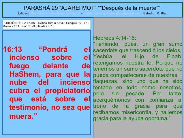 """67 PARASHÁ 29 """"AJAREI MOT"""" """"""""Después de la muerte"""""""" Edicion: Regresando a las Raices de la Fe – regresandoalasraicesdelafe..."""