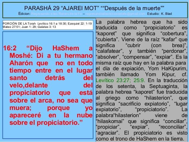 """7 PARASHÁ 29 """"AJAREI MOT"""" """"""""Después de la muerte"""""""" Edicion: Regresando a las Raices de la Fe – regresandoalasraicesdelafe@..."""