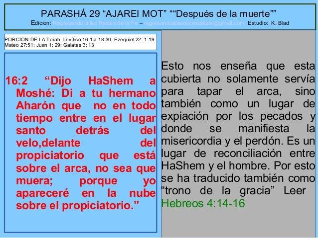 """8 PARASHÁ 29 """"AJAREI MOT"""" """"""""Después de la muerte"""""""" Edicion: Regresando a las Raices de la Fe – regresandoalasraicesdelafe@..."""