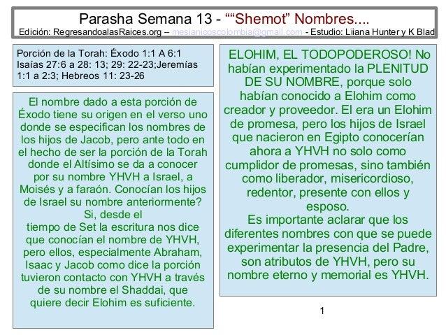 """1 Parasha Semana 13 - """"""""Shemot"""" Nombres.... Edición: RegresandoalasRaices.org – mesianicoscolombia@gmail.com - Estudio: Li..."""