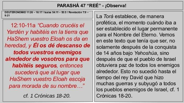 """PARASHÁ 47 """"REÉ"""" - ¡Observa!  12:10-11a """"Cuando crucéis el  Yardén y habitéis en la tierra que  HaShem vuestro Eloah os da..."""