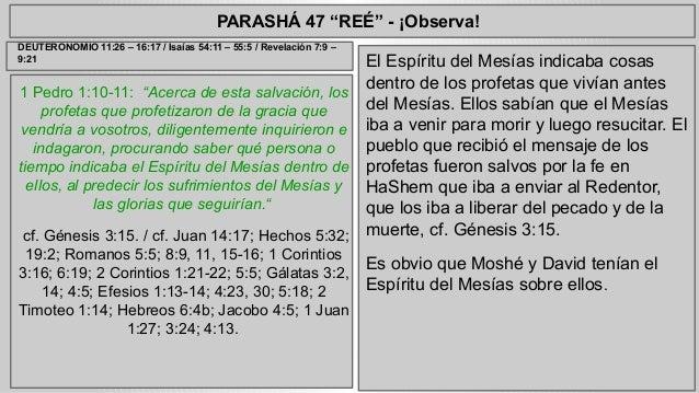 """PARASHÁ 47 """"REÉ"""" - ¡Observa!  1 Pedro 1:10-11: """"Acerca de esta salvación, los  profetas que profetizaron de la gracia que ..."""