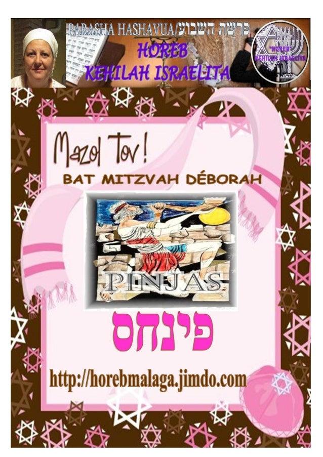 Parashá nº 41 Pinjás/Fines (boca de serpiente o bronce) Mes 4º TAMUZ תמוז (Calendario Hebreo) (22-06- 2013) ¡A los llama...