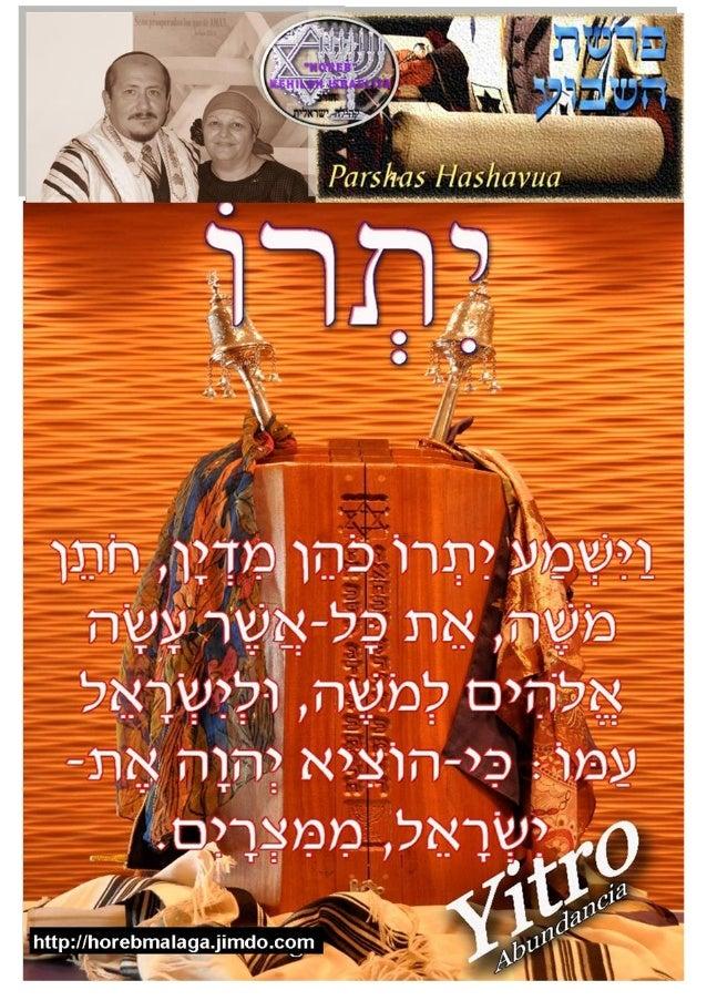יתרו Parasha nº 17 Yitro (Jetro)-Abundancia Mes 11º (Calendario Kodesh de YHWH) (18-01-14) (5774 / 04 /SHEVAT (11-01-201...