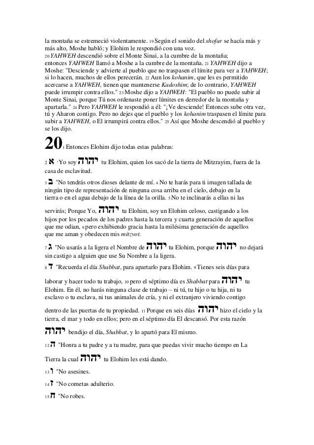 "16 "" טNo des falso testimonio contra tu prójimo.17 "" יNo codicies la casa de tu prójimo; no codicies la esposa de tu p..."