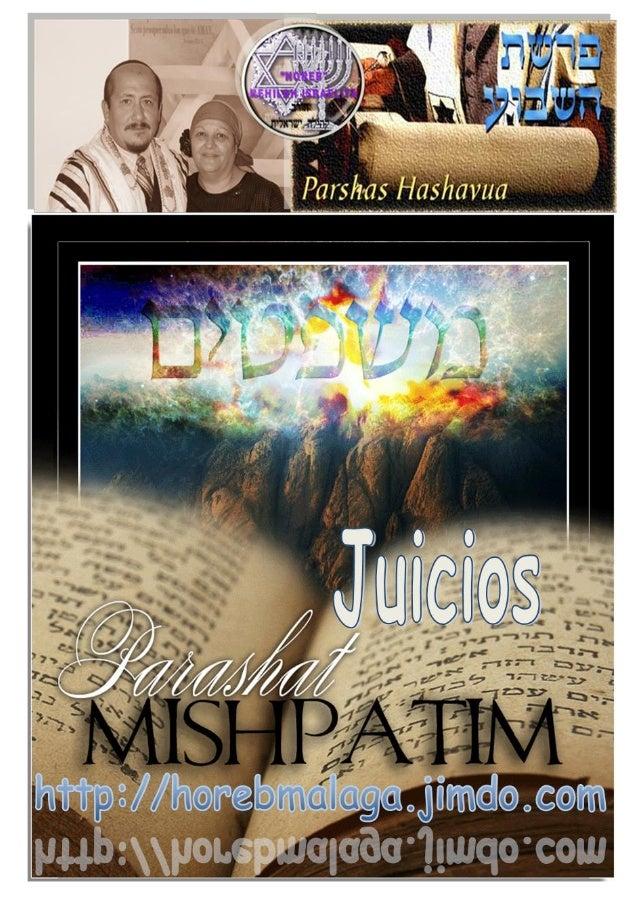משפט Parasha nº 18 Mishpatim (Juicios) Mes 11º (Calendario Kodesh de YHWH) (5774 / 11 /SHEVAT)  (25-01-14)  ¡A los llama...