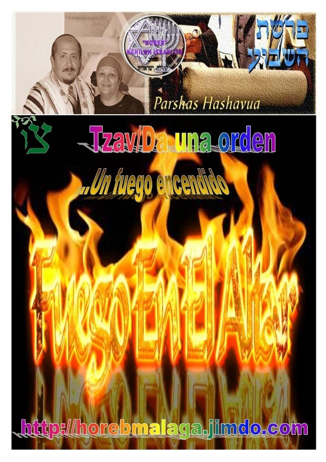 בצ Parashá Nº 25 Tzav(Da una orden) Mes 12º (Calendario Kodesh de YHWH) (08-03-14)(5774 / 23 / ADAR) ¡A los llamados de ...