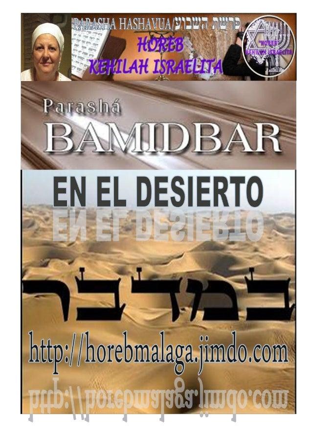 במדברParashá nº 34 Bamidbar (En el Desierto)Mes 2º Iyar (Calendario Kodesh de YHWH) (11-05-13)¡A los llamados de Yisrael...