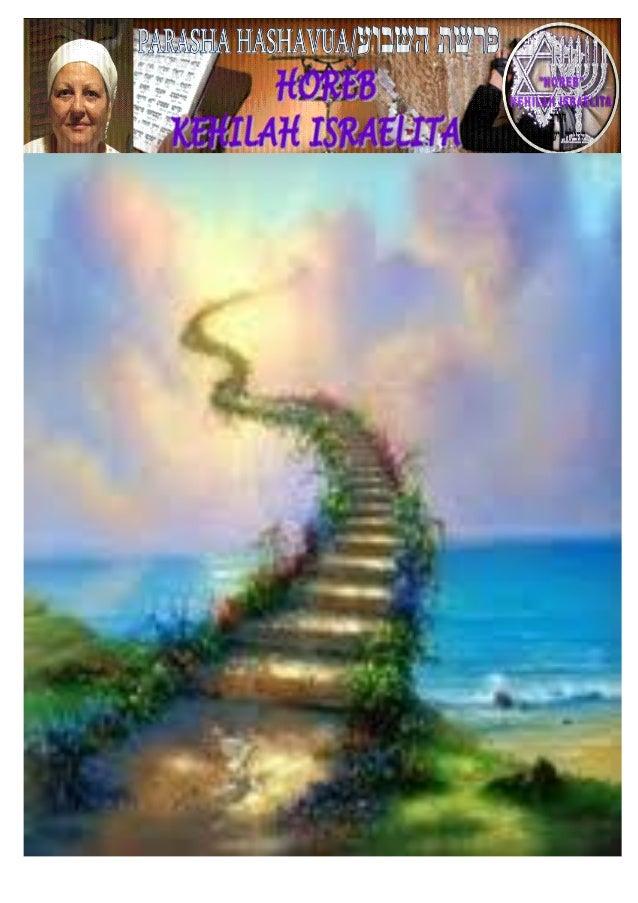 PARASHA DE LA SEMANA  ויצא PARASHA Nº 7 / Vayetze  (y él salió)  Mes 8º (Calendario Kodesh de YHWH) 5774 Jeshvan 26 (09/...