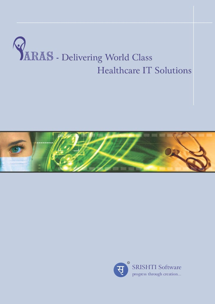 ARAS - Delivering World Class                Healthcare IT Solutions                       R                           SRI...