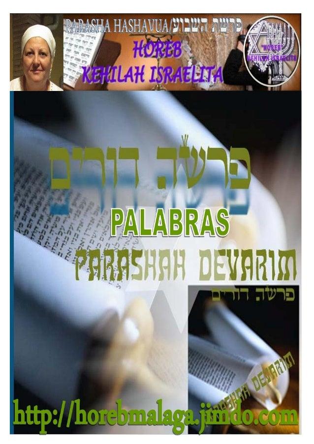 Parashá nº 44 Devarim (Palabras) Mes 5 º- AV (Calendario KODESH DE YAHWEH) (13-07-2013) ¡A los llamados de Yisrael pertene...