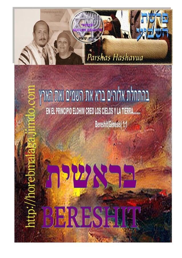 PARASHÁ HASHAVUA (28/09/2013/13/07/5774) ¡A los llamados de Yisrael pertenecientes a la Kehila de Yeshúa! Por LA RO´AH Déb...