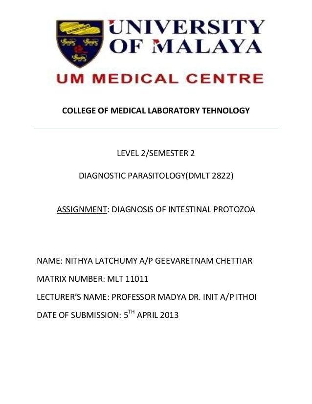 COLLEGE OF MEDICAL LABORATORY TEHNOLOGY                   LEVEL 2/SEMESTER 2          DIAGNOSTIC PARASITOLOGY(DMLT 2822)  ...
