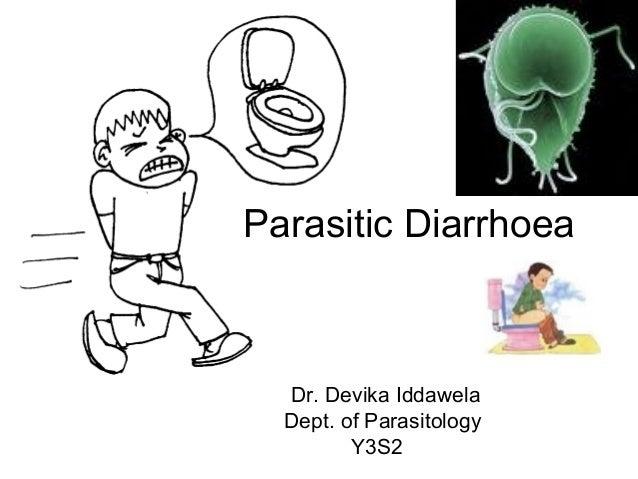 Parasitic DiarrhoeaDr. Devika IddawelaDept. of ParasitologyY3S2