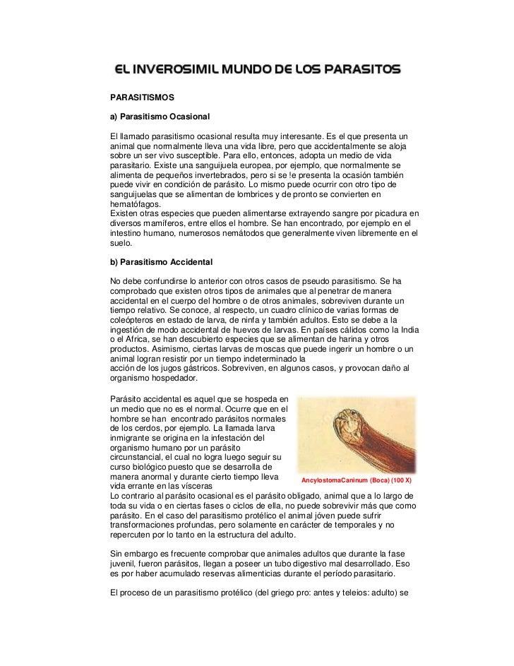 PARASITISMOS a) Parasitismo OcasionalEl llamado parasitismo ocasional resulta muy interesante. Es el que presenta un anim...