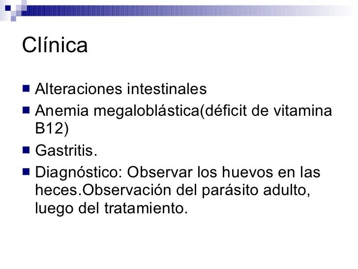 Clínica <ul><li>Alteraciones intestinales </li></ul><ul><li>Anemia megaloblástica(déficit de vitamina B12) </li></ul><ul><...