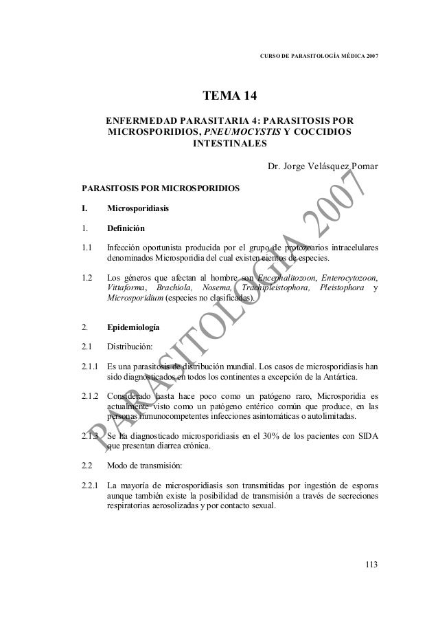 CURSO DE PARASITOLOGÍA MÉDICA 2007                                 TEMA 14      ENFERMEDAD PARASITARIA 4: PARASITOSIS POR ...