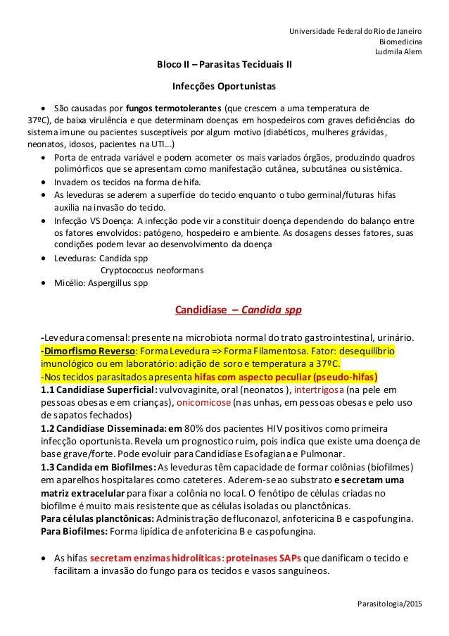Universidade Federal doRiode Janeiro Biomedicina LudmilaAlem Parasitologia/2015 Bloco II – Parasitas Teciduais II Infecçõe...