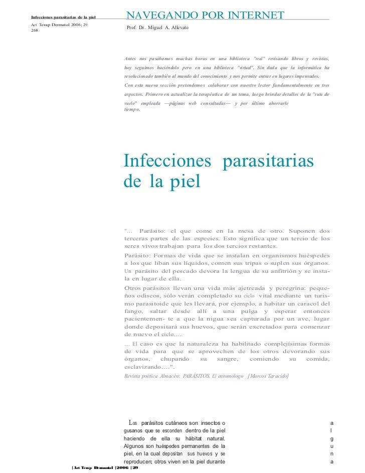 Infecciones parasitarias de la piel        NAVEGANDO POR INTERNETAct Terap Dermatol 2006; 29:                             ...