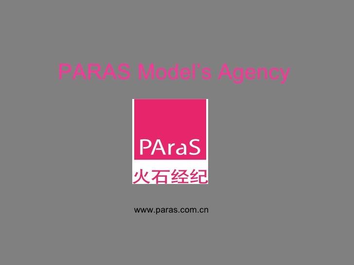 PARAS Model's Agency www.paras.com.cn