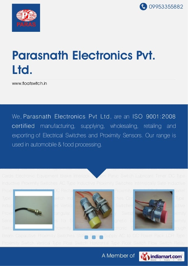 09953355882     Parasnath Electronics Pvt.     Ltd.     www.floatswitch.inDC Type Inductive Proximity Switches AC Type Ind...