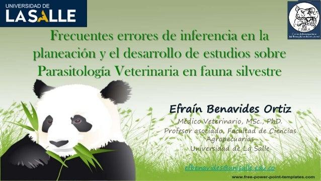 Frecuentes errores de inferencia en la planeación y el desarrollo de estudios sobre Parasitología Veterinaria en fauna sil...