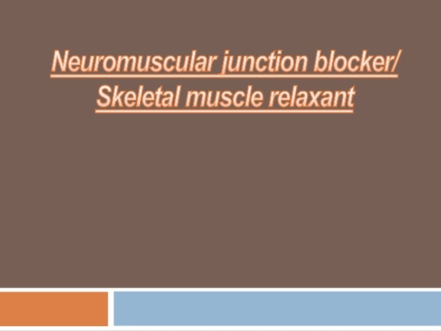 IntroductionDefinitionThese are the Drug produce relaxant of skeletal muscle byinhibitingthe transmission of nerve impuls...